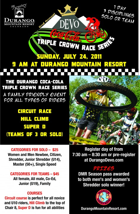 Sunday July 24th at Durango Mountain Resort. 3 events in one day! Do it solo or as a team. Its going to be sweet!